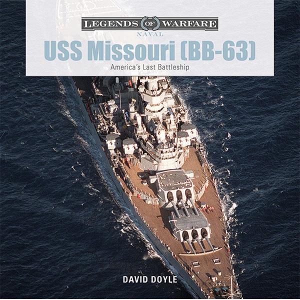 LEGENDS OF WARFARE-USS MISSOURI (BB-63) Books